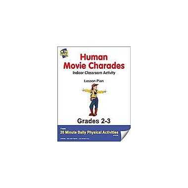 On The Mark Press Human Movie Charades Lesson Plan Physical Education Workbook, Grade 2 - Grade 3 [eBook]