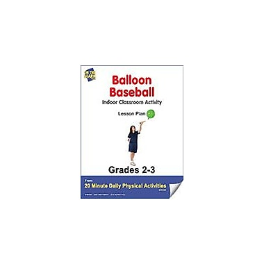 On The Mark Press Balloon Baseball Lesson Plan Physical Education Workbook, Grade 2 - Grade 3 [eBook]