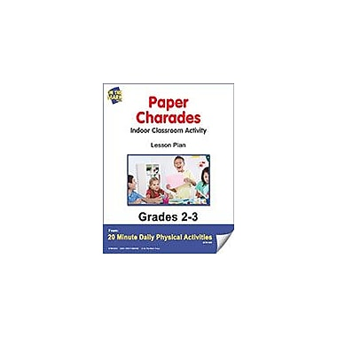 On The Mark Press Paper Charades Lesson Plan Physical Education Workbook, Grade 2 - Grade 3 [eBook]