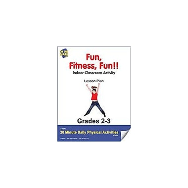 On The Mark Press Fun, Fitness, Fun!! Lesson Plan Physical Education Workbook, Grade 2 - Grade 3 [eBook]
