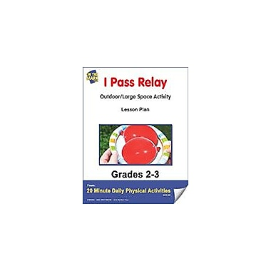 On The Mark Press I Pass Relay Lesson Plan Physical Education Workbook, Grade 2 - Grade 3 [eBook]