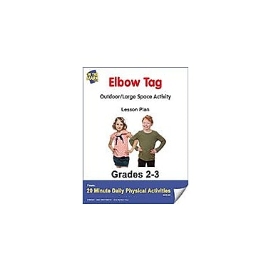 On The Mark Press Elbow Tag Lesson Plan Physical Education Workbook, Grade 2 - Grade 3 [eBook]
