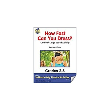 On The Mark Press How Fast Can You Dress? Lesson Plan Physical Education Workbook, Grade 2 - Grade 3 [eBook]