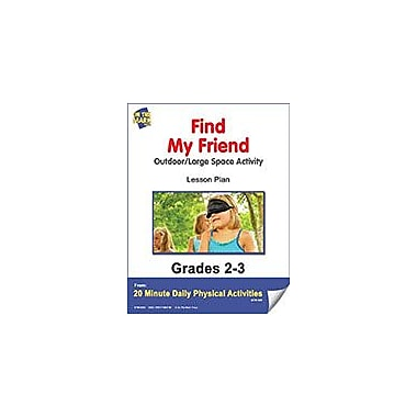 On The Mark Press Find My Friend Lesson Plan Physical Education Workbook, Grade 2 - Grade 3 [eBook]