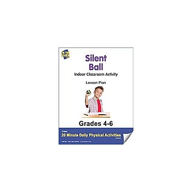On The Mark Press Silent Ball Lesson Plan Physical Education Workbook, Grade 4 - Grade 6 [eBook]