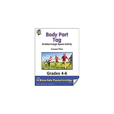 On The Mark Press Body Part Tag Lesson Plan Physical Education Workbook, Grade 4 - Grade 6 [eBook]