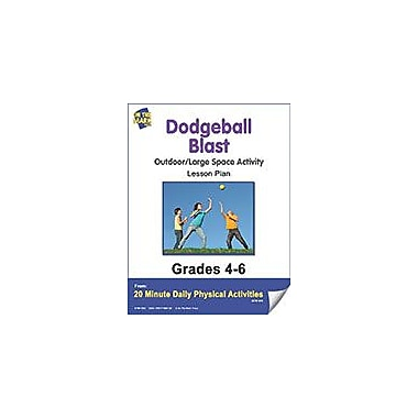 On The Mark Press Dodgeball Blast Lesson Plan Physical Education Workbook, Grade 4 - Grade 6 [eBook]