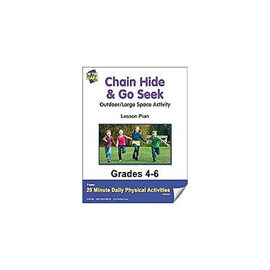 On The Mark Press Chain Hide & Go Seek Lesson Plan Physical Education Workbook, Grade 4 - Grade 6 [eBook]