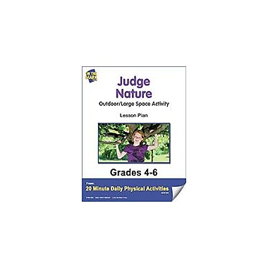 On The Mark Press Judge Nature Says Lesson Plan Physical Education Workbook, Grade 4 - Grade 6 [eBook]
