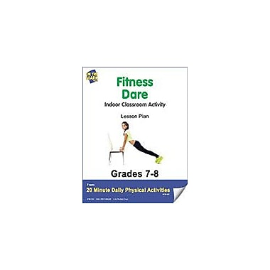 On The Mark Press Fitness Dare Lesson Plan Physical Education Workbook, Grade 7 - Grade 8 [eBook]