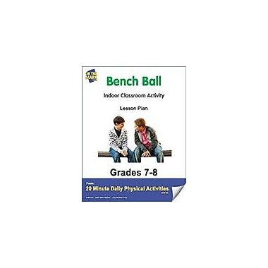 On The Mark Press Bench Ball Lesson Plan Physical Education Workbook, Grade 7 - Grade 8 [eBook]