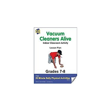 On The Mark Press Vacuum Cleaners Alive Lesson Plan Physical Education Workbook, Grade 7 - Grade 8 [eBook]