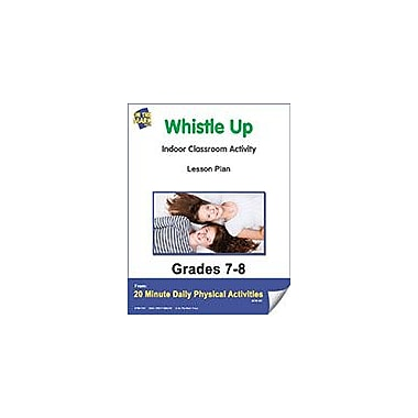 On The Mark Press Whistle Up Lesson Plan Physical Education Workbook, Grade 7 - Grade 8 [eBook]