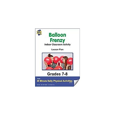 On The Mark Press Balloon Frenzy Lesson Plan Physical Education Workbook, Grade 7 - Grade 8 [eBook]