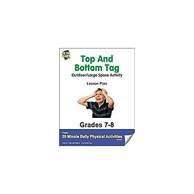 On The Mark Press Top and Bottom Tag Lesson Plan Physical Education Workbook, Grade 7 - Grade 8 [eBook]
