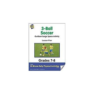 On The Mark Press 3-Ball Soccer Lesson Plan Physical Education Workbook, Grade 7 - Grade 8 [eBook]