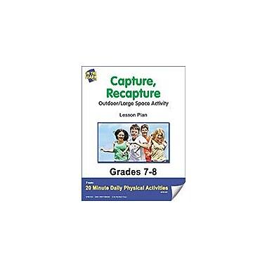On The Mark Press Capture, Recapture Lesson Plan Physical Education Workbook, Grade 7 - Grade 8 [eBook]
