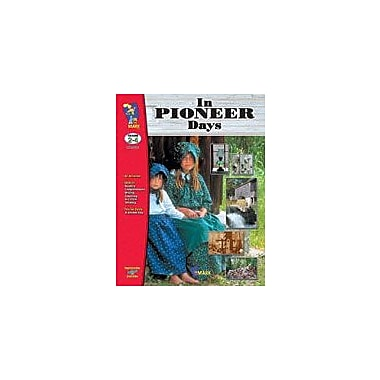 On The Mark Press In Pioneer Days Social Studies Workbook, Grade 2 - Grade 4 [eBook]
