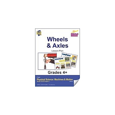 On The Mark Press Physical Science, Wheels & Axles E-Lesson Plan Physical Education Workbook, Grade 4 - Grade 6 [eBook]