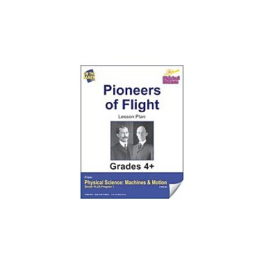 On The Mark Press Physical Science, Pioneers of Flight E-Lesson Plan Physical Education Workbook, Grade 4 - Grade 6 [eBook]