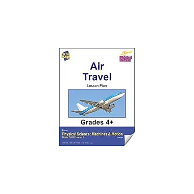On The Mark Press Physical Science, Air Travel E-Lesson Plan Physical Education Workbook, Grade 4 - Grade 6 [eBook]