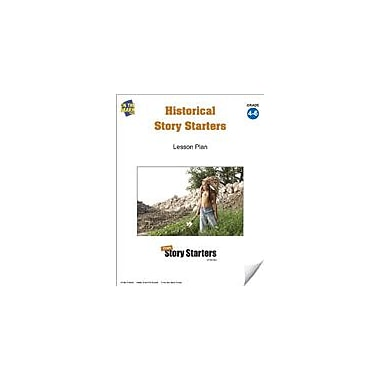 On The Mark Press Historical Story Starters Grades 4-6 Language Arts Workbook, Grade 4 - Grade 6 [eBook]