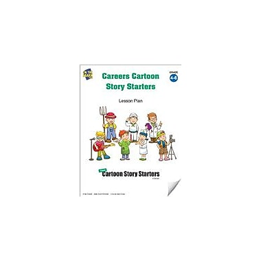 On The Mark Press Careers Cartoon Story Starters Grades 4-6 Language Arts Workbook, Grade 4 - Grade 6 [eBook]