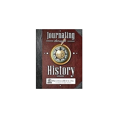 Prestwick House Ancient Civilizations, Journaling Through History History Workbook, Grade 7 - Grade 12 [Enhanced eBook]