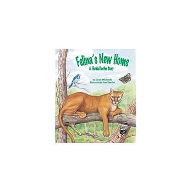 Arbordale Publishing Felina's New Home: A Florida Panther Story Science Workbook [eBook]