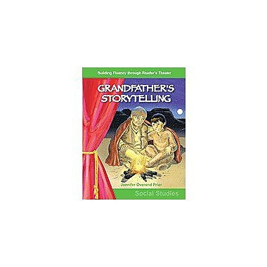 Shell Education Reader's Theater Grades 3-4: Grandfather's Storytelling (Storytelling) Workbook [Enhanced eBook]