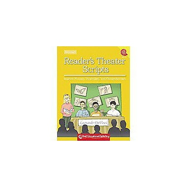 Shell Education Reader's Theater Scripts For Your Classroom Secondary Workbook, Grade 5 - Grade 12 [Enhanced eBook]