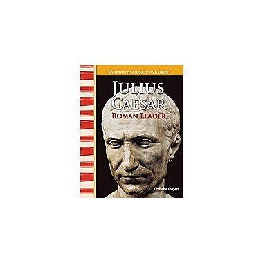 Shell Education Primary Source Readers World Cultures Through Time: Julius Caesar: Roman Leader Workbook [Enhanced eBook]