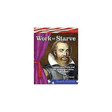 Shell Education Reader's Theater Early America: Work Or Starve Language Arts Workbook, Grade 5 - Grade 6 [Enhanced eBook]