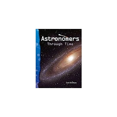 Shell Education Astronomers Through Time Science Workbook, Grade 3 - Grade 4 [eBook]