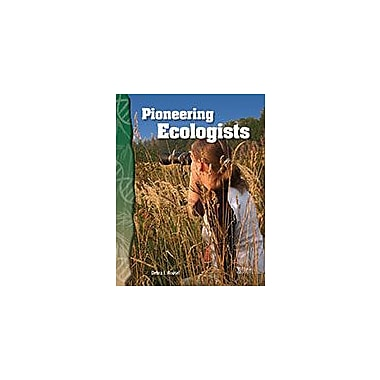 Shell Education Pioneering Ecologists Science Workbook, Grade 3 - Grade 4 [eBook]