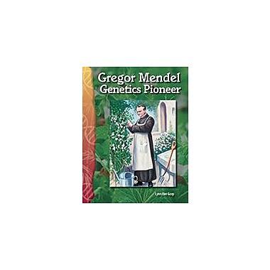 Shell Education Gregor Mendel: Genetics Pioneer Science Workbook, Grade 3 - Grade 4 [eBook]