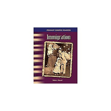 Shell Education Primary Source Readers the 20th Century: Immigration Social Studies Workbook, Grade 4 - Grade 5 [Enhanced eBook]