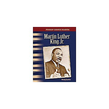 Shell Education Primary Source Readers the 20th Century: Mareader's Theaterin Luther King Jr. Workbook [Enhanced eBook]