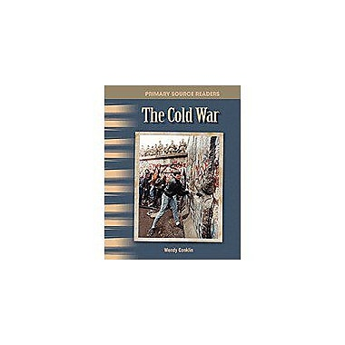 Shell Education Primary Source Readers the 20th Century: the Cold War Workbook, Grade 4 - Grade 5 [Enhanced eBook]