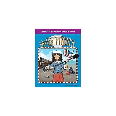 Shell Education Reader's Theater American Tall Tales and Legends: Molly Pitcher Workbook, Grade 3 - Grade 5 [Enhanced eBook]