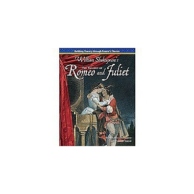 Shell Education Reader's Theater: Shakespeare: the Tragedy of Romeo and Juliet Workbook, Grade 5 - Grade 6 [Enhanced eBook]