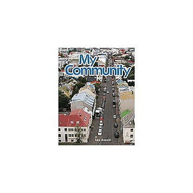 Shell Education Literacy, Language and Learning: My Community: My Community Workbook, Kindergarten - Grade 2 [Enhanced eBook]