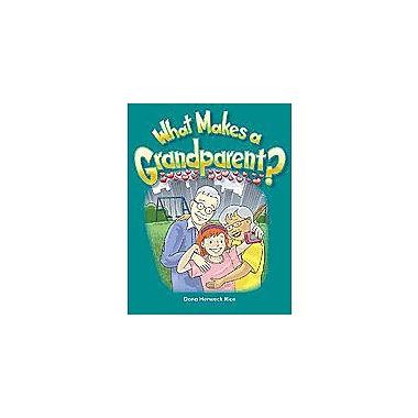 Shell Education Families: What Makes A Grandparent? Language Arts Workbook, Kindergarten - Grade 2 [Enhanced eBook]