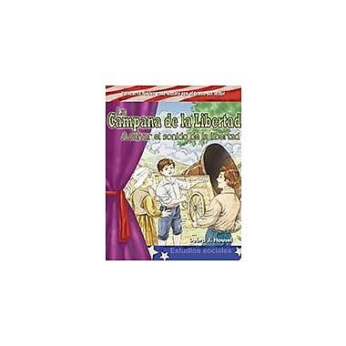 Shell Education La Campana De La Libertad: A Salvar El Sonido De La Libertad (The Liberty Bell ) Workbook [eBook]