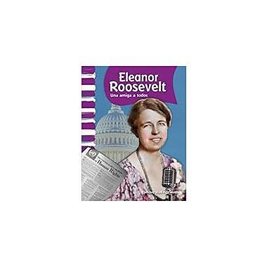 Shell Education Eleanor Roosevelt: Una Amiga A Todos (Eleanor Roosevelt: A Friend to All) Workbook, Grade 1 - Grade 2 [eBook]