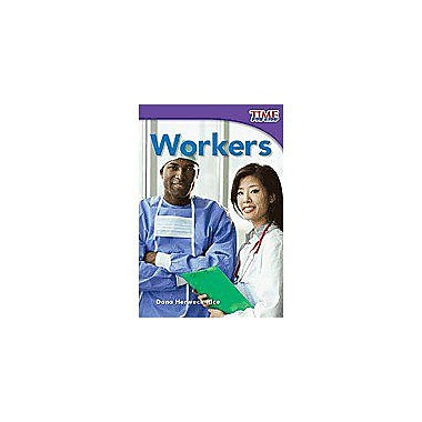 Shell Education TIME for Kids Nonfiction Readers: Emergent: Workers Language Arts Workbook, Grade 1 [Enhanced eBook]