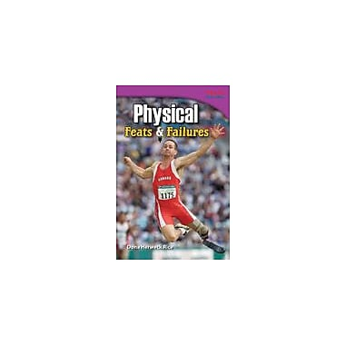 Shell Education Physical: Feats and Failures Reading & Writing Workbook, Grade 4 [eBook]
