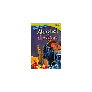 Shell Education Hablemos Claro: Alcohol Y Drogas (Straight Talk: Drugs and Alcohol) Reading & Writing Workbook, Grade 4 [eBook]