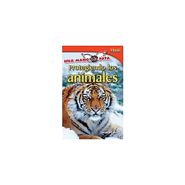 Shell Education Una Mano A La Pata: Protegiendo Los Animales (Hand to Paw: Protecting Animals) Workbook, Grade 4 [eBook]