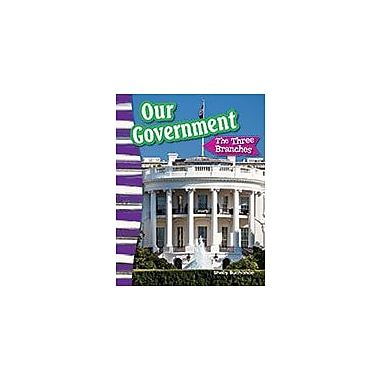Shell Education Our Government: the Three Branches Social Studies Workbook, Grade 3 [eBook]